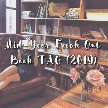 Mid–Year Freak Out Book TAG (2019)
