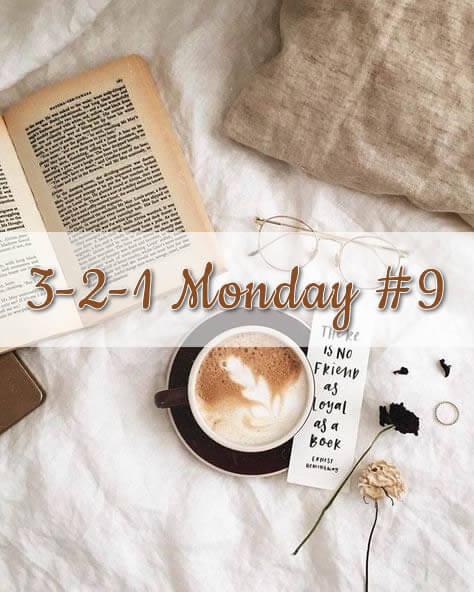 3-2-1 Monday #9