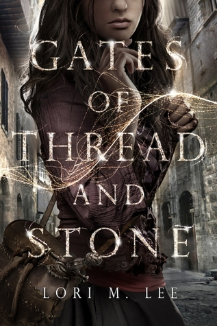 Lori M. Lee – Gates of Thread and Stone