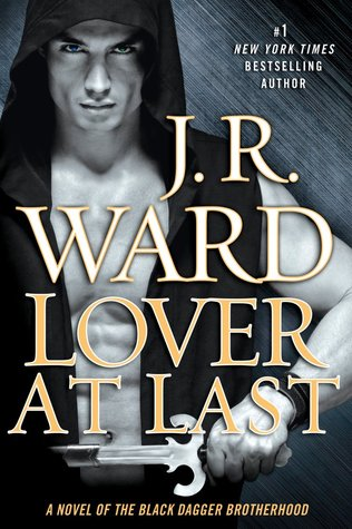 J.R. Ward – Lover at Last