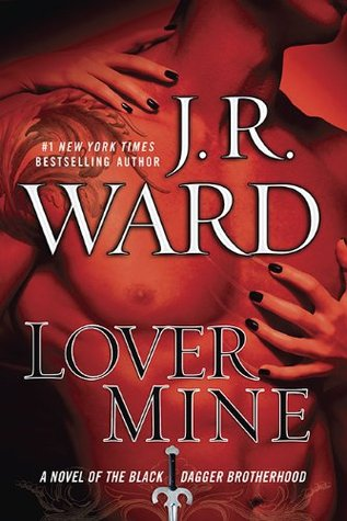 J.R. Ward – Lover Mine