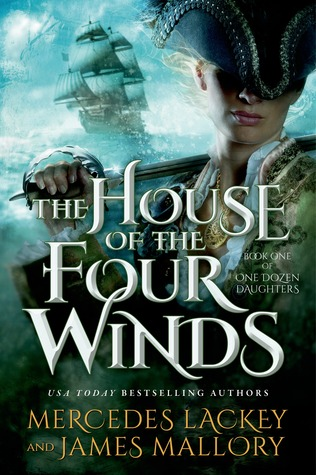 Mercedes Lackey & James Mallory – The House of the Four Winds