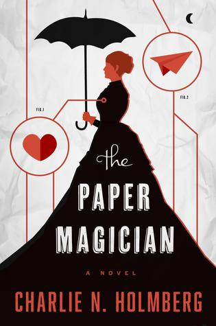 Charlie N. Holmberg – The Paper Magician