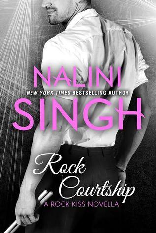 Nalini Singh – Rock Courtship