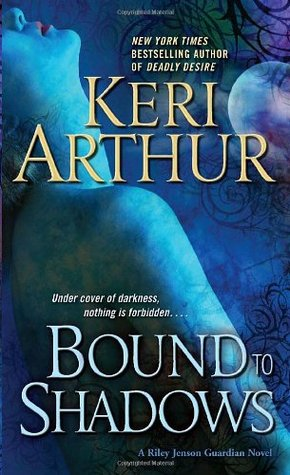 Keri Arthur – Bound to Shadows