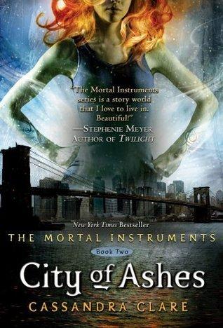 Cassandra Clare – City of Ashes