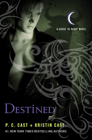 P.C. Cast & Kristin Cast – Destined