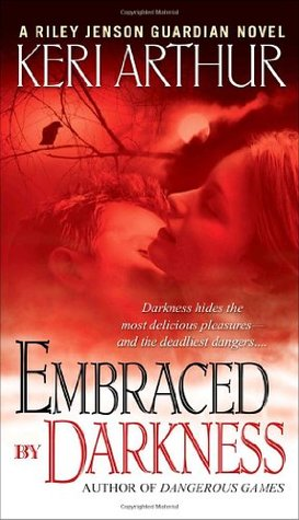 Keri Arthur – Embraced By Darkness