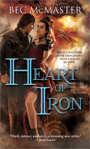 Bec McMaster – Heart of Iron
