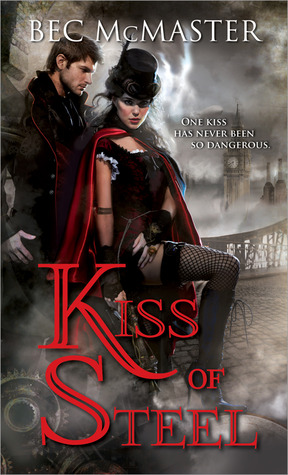 Bec McMaster – Kiss of Steel