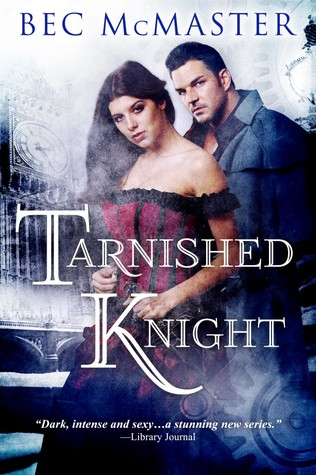 Bec McMaster – Tarnished Knight
