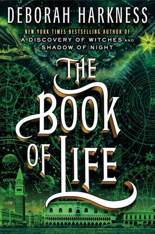 Deborah Harkness – The Book of Life