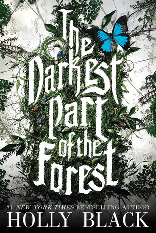 Holly Black – The Darkest Part of the Forest