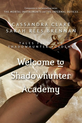 Cassandra Clare – Welcome to Shadowhunter Academy