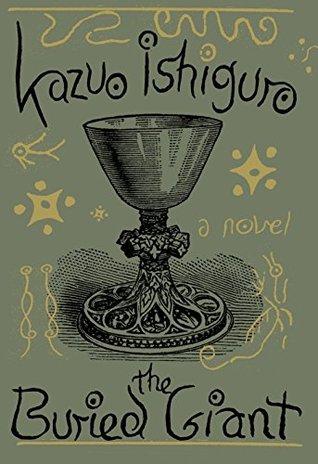 Ishiguro Kazuo – The Buried Giant