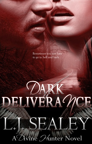 L.J. Sealey – Dark Deliverance