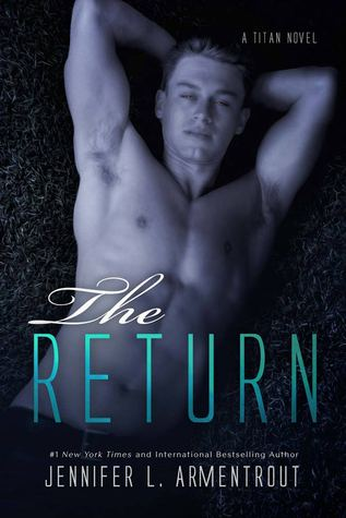 Jennifer L. Armentrout – The Return