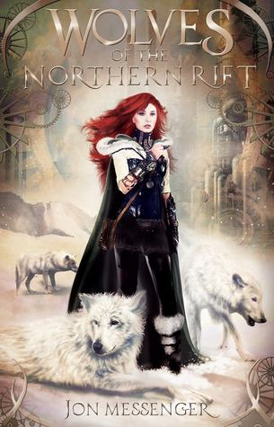 Jon Messenger – Wolves of the Northern Rift