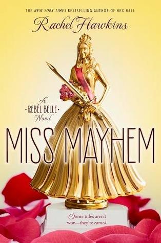 Rachel Hawkins – Miss Mayhem