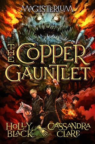 Holly Black & Cassandra Clare – The Copper Gauntlet
