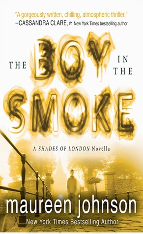 Maureen Johnson – The Boy in the Smoke