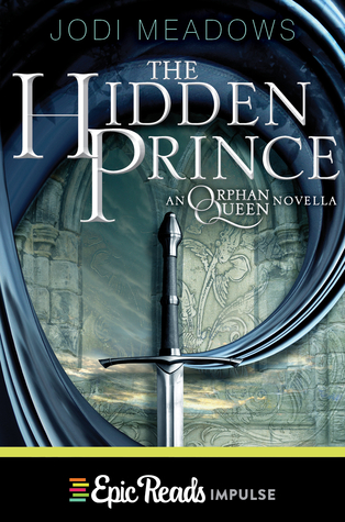 Jodi Meadows – The Hidden Prince
