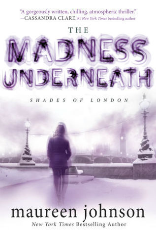 Maureen Johnson – The Madness Underneath