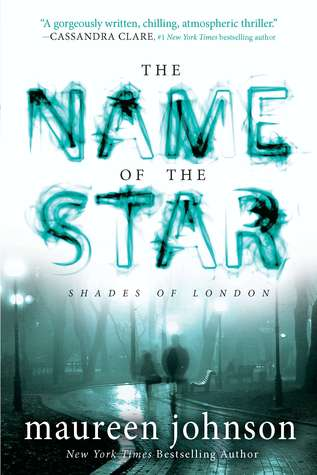 Maureen Johnson – The Name of the Star