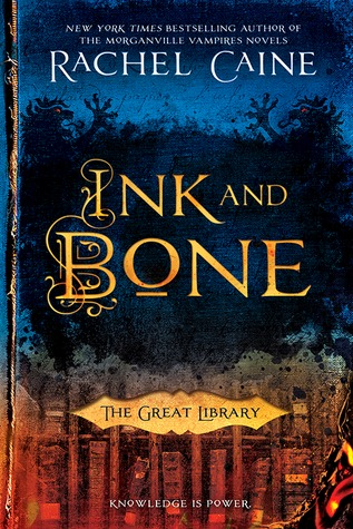 Rachel Caine – Ink and Bone