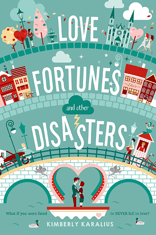 Kimberly Karalius – Love Fortunes and Other Disasters