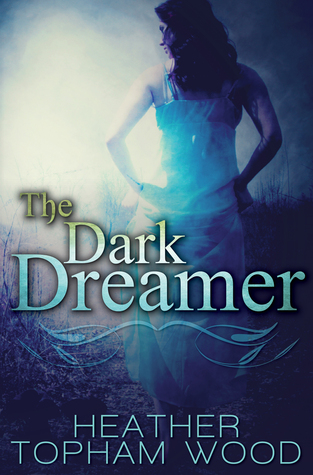 Heather Topham Wood – The Dark Dreamer