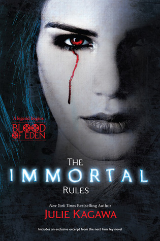 Julie Kagawa – The Immortal Rules