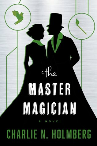 Charlie N. Holmberg – The Master Magician