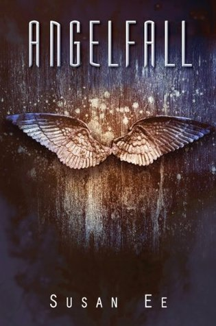 Susan Ee – Angelfall