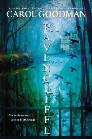 Carol Goodman – Ravencliffe