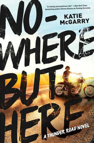 Katie McGarry – Nowhere But Here