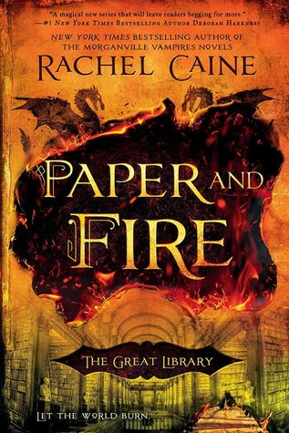 Rachel Caine – Paper and Fire