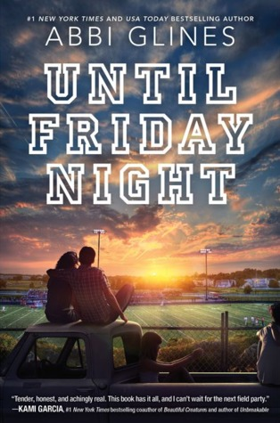 Abbi Glines – Until Friday Night