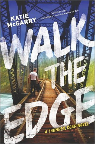 Katie McGarry – Walk the Edge