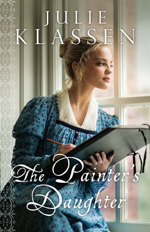 Julie Klassen – The Painter's Daughter