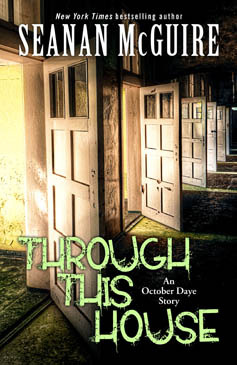 Seanan McGuire – Through This House