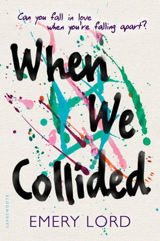 Emery Lord – When We Collided