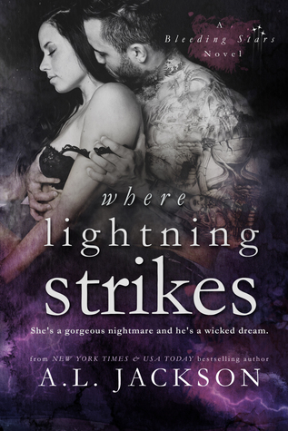 A.L. Jackson – Where Lightning Strikes