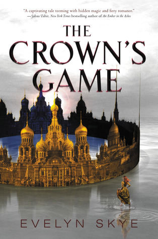 Evelyn Skye – The Crown's Game