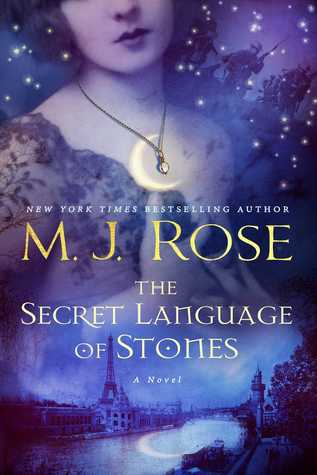 M.J. Rose – The Secret Language of Stones
