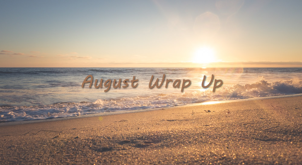 august wrap up