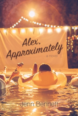 Jenn Bennett – Alex, Approximately