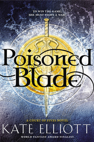 Kate Elliott – Poisoned Blade