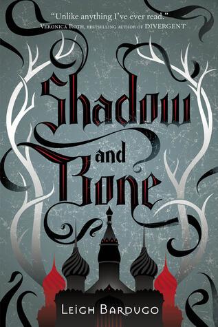 Leigh Bardugo – Shadow and Bone