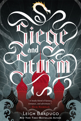 Leigh Bardugo – Siege and Storm